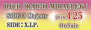 DJCD RADIO MIRACLE6 2018.4.25 OnSale